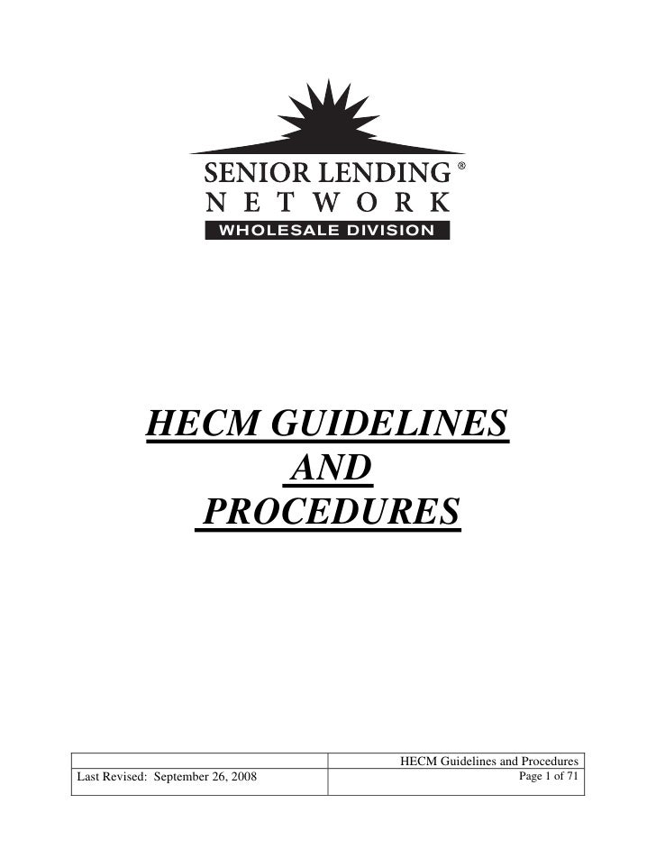 REVERSE MORTGAGE - HECM LOAN - Guidelines And Procedures