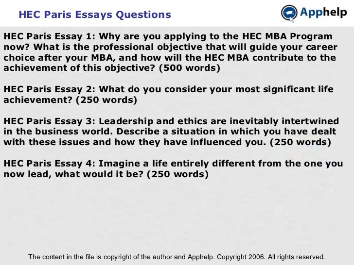 HEC Paris Essays Questions The content in the file is copyright of the author and Apphelp. Copyright 2006. All rights rese...