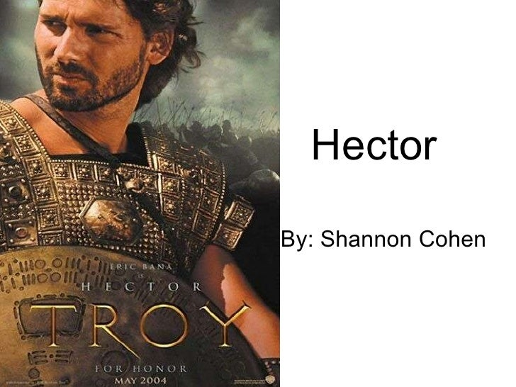 Hector By: Shannon Cohen