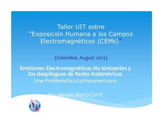 Hector Carril UIT - Emisiones electromagnéticas no ionizantes
