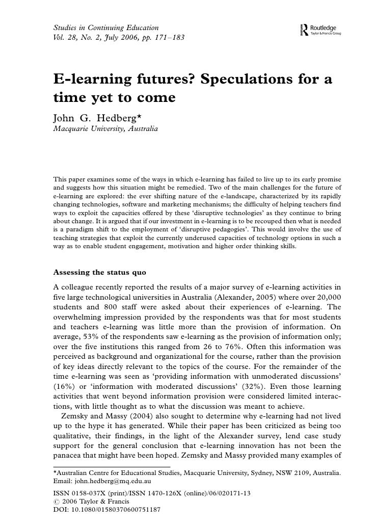 Studies in Continuing Education Vol. 28, No. 2, July 2006, pp. 171Á183     E-learning futures? Speculations for a time yet...