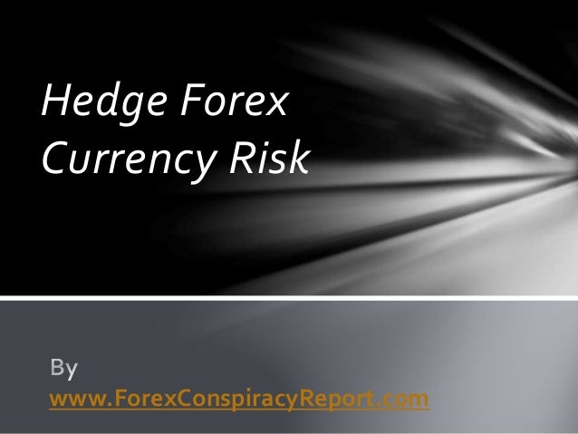 Hedge Forex Currency Risk