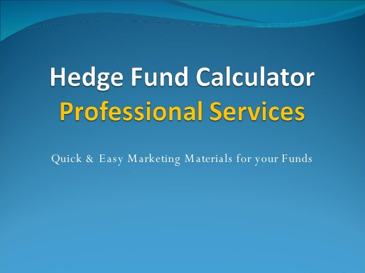 Quick & Easy Marketing Materials for your Funds