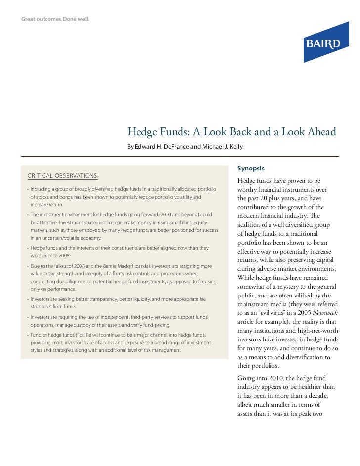 Hedge Funds: A Look Back and a Look Ahead                                                 By Edward H. DeFrance and Michae...