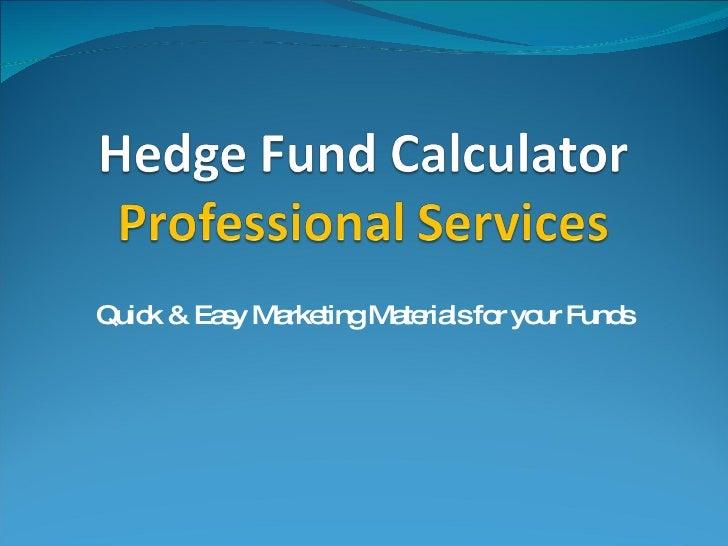 Hedge Fund Calculator Power Point