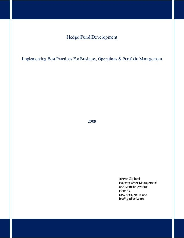 Hedge Fund DevelopmentImplementing Best Practices For Business, Operations & Portfolio Management                         ...