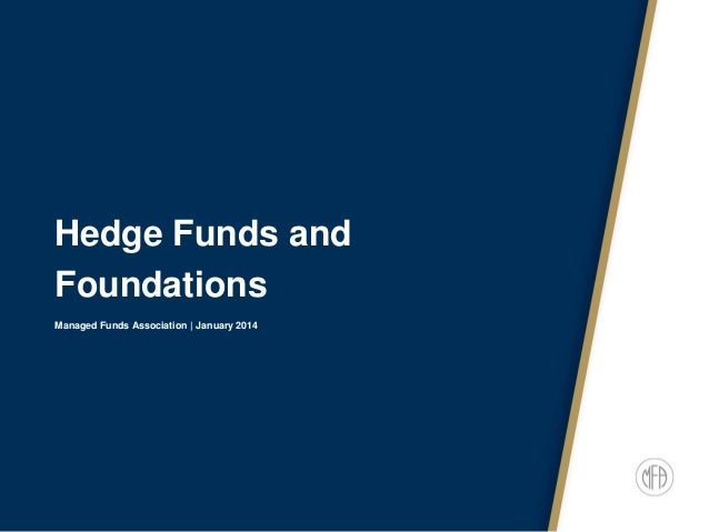 Hedge Funds and Foundations