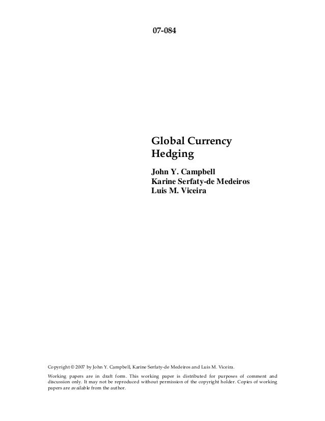 07-084                                               Global Currency                                               Hedging...