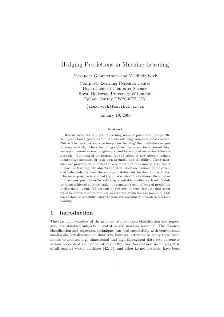 Hedging Predictions in Machine Learning              Alexander Gammerman and Vladimir Vovk                  Computer Learn...