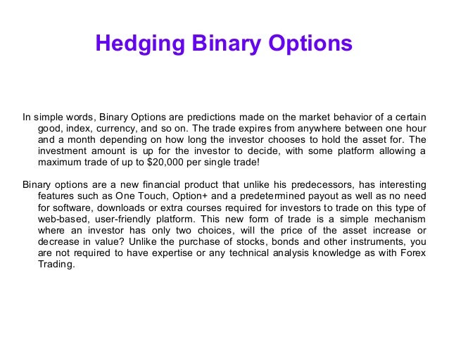 Hedging in binary options