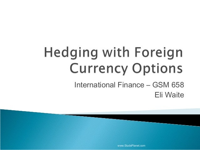 Hedging with currency option