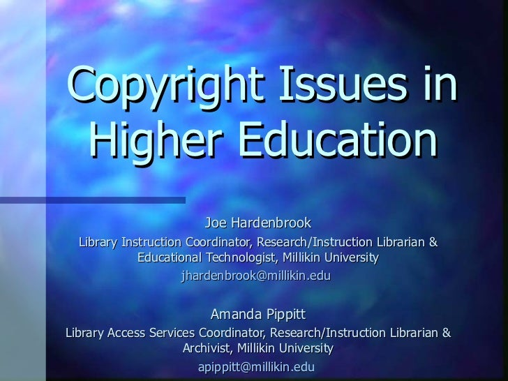Copyright Issues in Higher Education