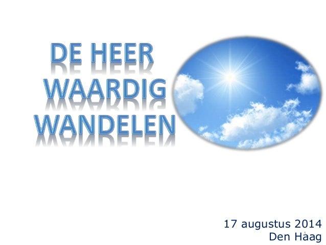 17 augustus 2014 Den Haag1