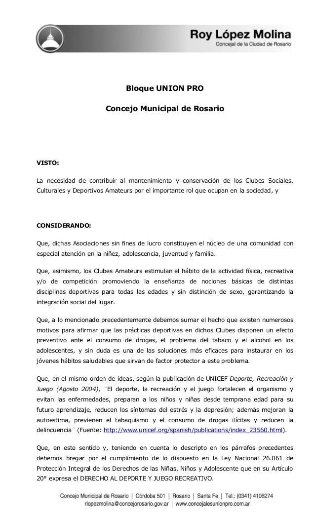 Bloque UNION PRO  Concejo Municipal de Rosario  VISTO:  La necesidad de contribuir al mantenimiento y conservación de los ...