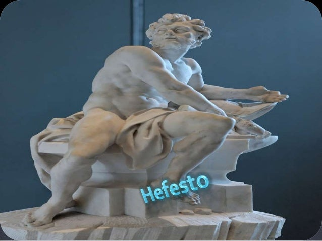    En la mitología griega, Hefesto (en griego 'brillar') es el dios del fuego y    la forja, así como de los herreros, lo...