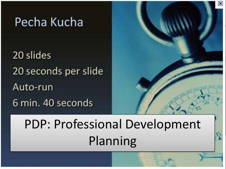 PDP: Professional Development           Planning