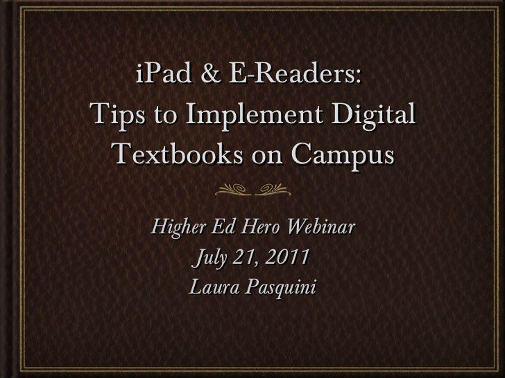 Digital Textbooks: Needs Assessment & Implementation on Campus