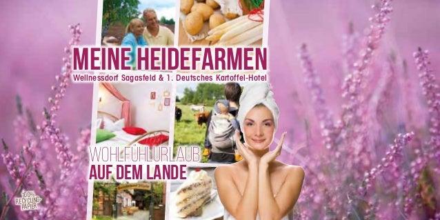 MEINE HEIDEFARMEN  Wellnessdorf Sagasfeld & 1. Deutsches Kartoffel-Hotel  Wohlfühlurlaub  auf dem Lande  100%  Recycling-p...
