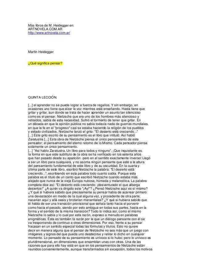 Más libros de M. Heidegger en:ARTNOVELA.COM.ARhttp://www.artnovela.com.ar/Martin Heidegger¿Qué significa pensar?QUINTA LEC...
