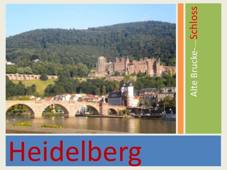 Heidelberg<br />Alte Brucke-----Schloss<br />