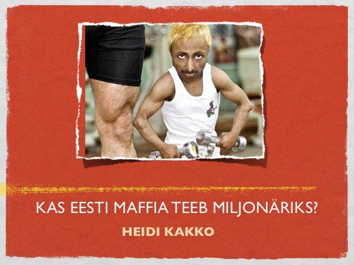 Heidi Kakko   JCI BeWise loeng teemal Kas Eesti maffia teeb miljonäriks TTÜ-s 17.11.2011