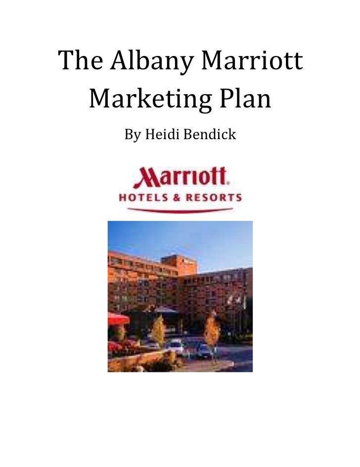 The Albany Marriott Marketing Plan<br />By Heidi Bendick<br />Heidi Bendick04/15/2010<br />Marketing Plan<br /><ul><li>Bac...