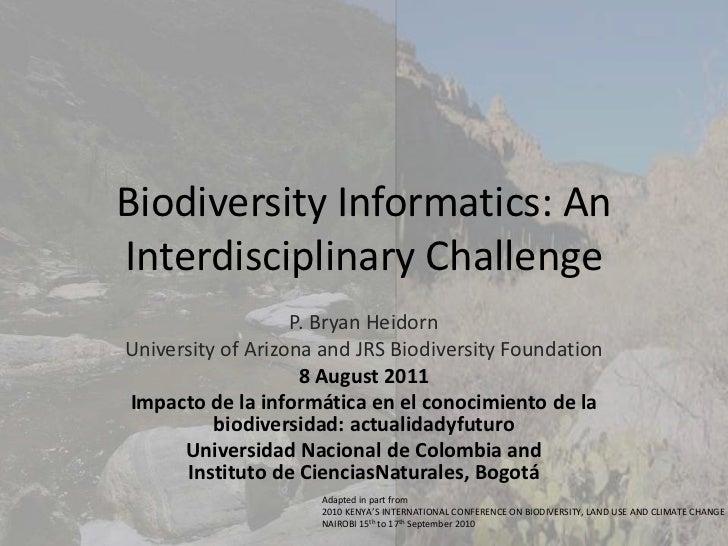 Biodiversity Informatics: An Interdisciplinary Challenge