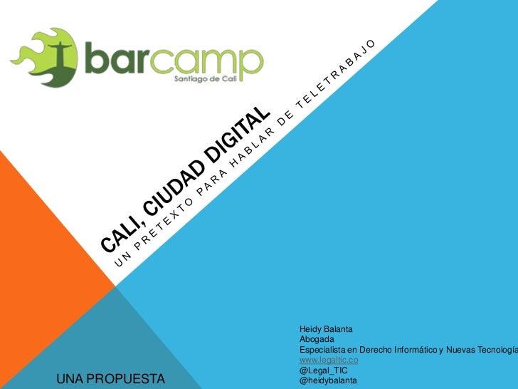 Cali Ciudad Digital, un pretexto para hablar de Teletrabajo