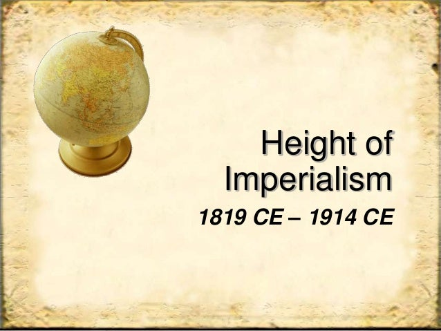 Height of imperialism
