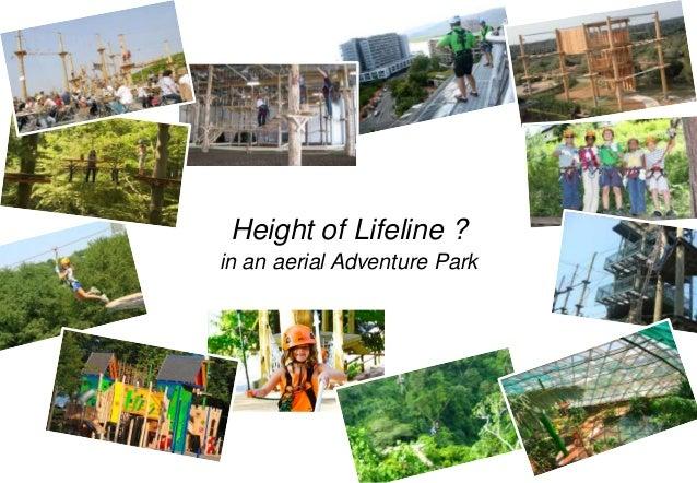 Height of lifeline in Aerial Adventure Park ?