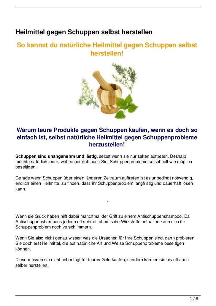 Heilmittel gegen Schuppen selbst herstellenSo kannst du natürliche Heilmittel gegen Schuppen selbst                       ...