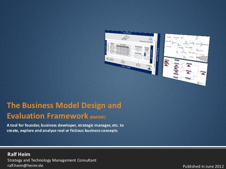 Introducing a Business Model Development and Evaluation Framework (BMDEF)