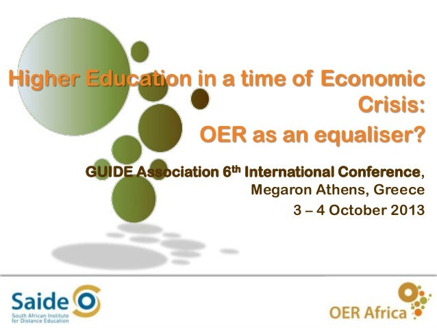 Higher Education in crisis - Role of OER, GUIDE Conference 2013
