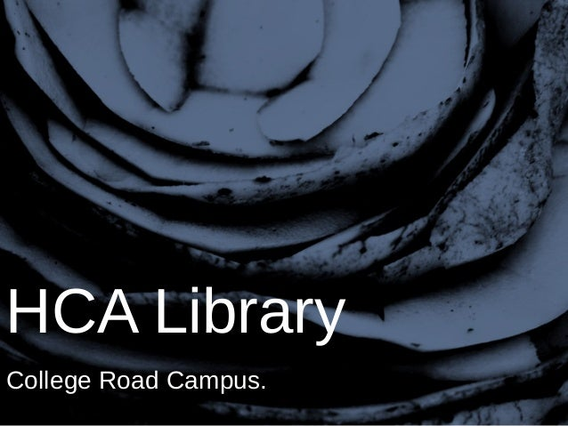 HCA Library College Road Campus.