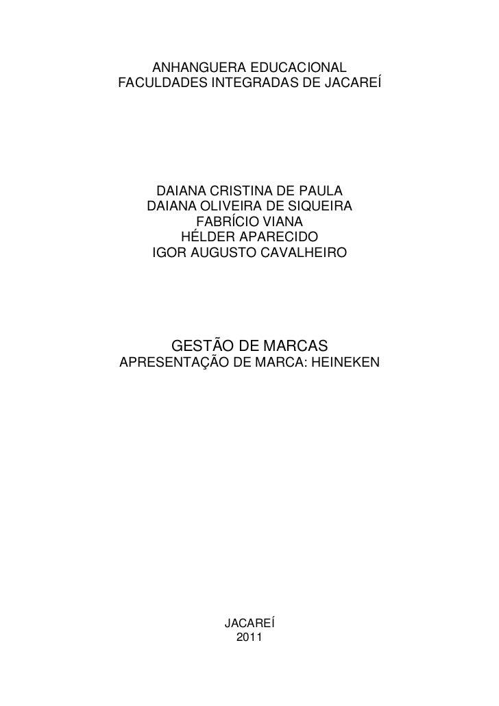 ANHANGUERA EDUCACIONALFACULDADES INTEGRADAS DE JACAREÍ     DAIANA CRISTINA DE PAULA   DAIANA OLIVEIRA DE SIQUEIRA         ...