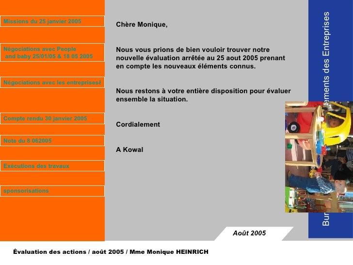 Bureau Européen de Rapprochements des Entreprises  Évaluation des actions / août 2005 / Mme Monique HEINRICH  Août 2005 Ch...