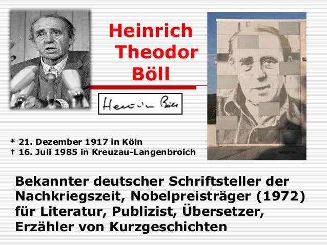 Heinrich Theodor Böll Bekannter deutscher Schriftsteller der Nachkriegszeit, Nobelpreisträger (1972) für Literatur, Publiz...