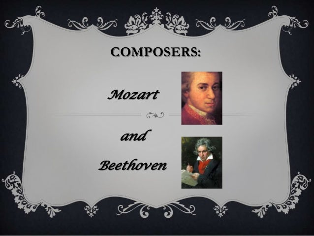 Composers mozart and beethoven