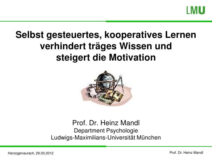 Selbst gesteuertes, kooperatives Lernen         verhindert träges Wissen und             steigert die Motivation          ...