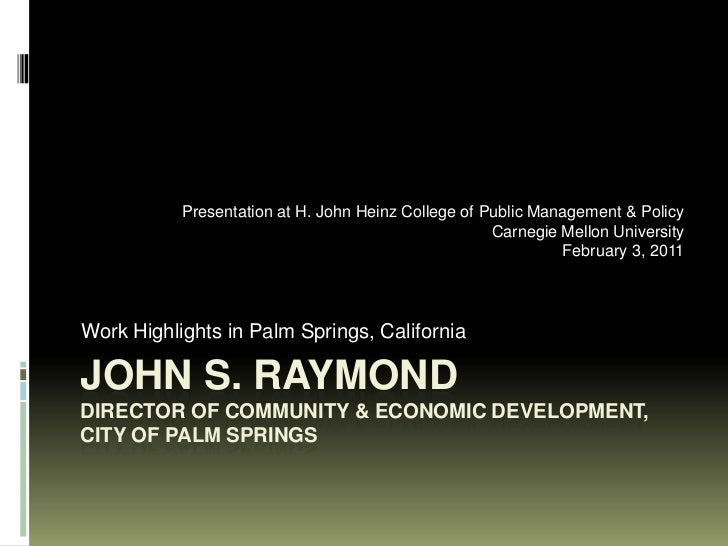 Presentation at H. John Heinz College of Public Management & Policy                                                     Ca...