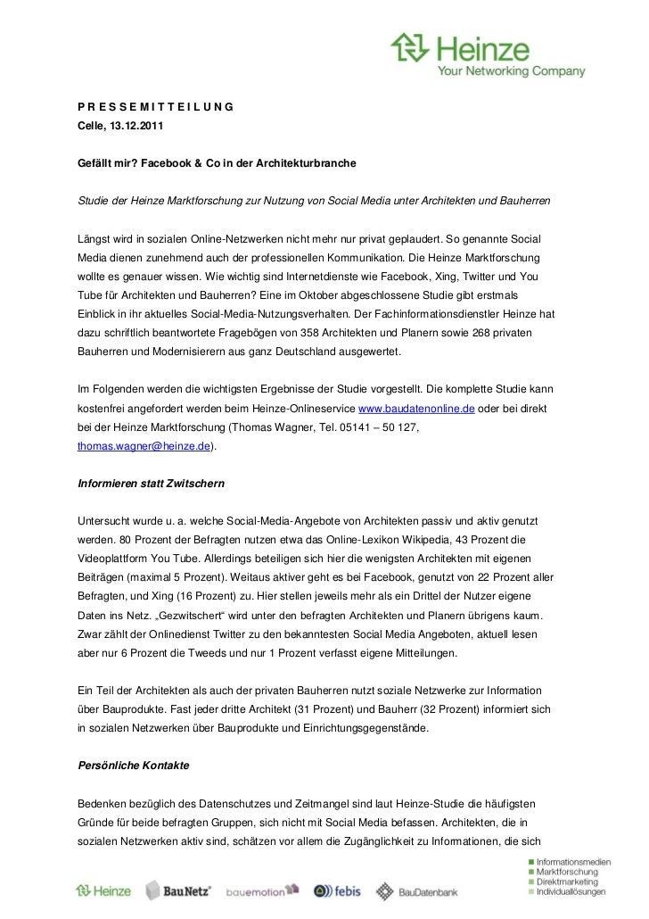 PRESSEMITTEILUNGCelle, 13.12.2011Gefällt mir? Facebook & Co in der ArchitekturbrancheStudie der Heinze Marktforschung zur ...