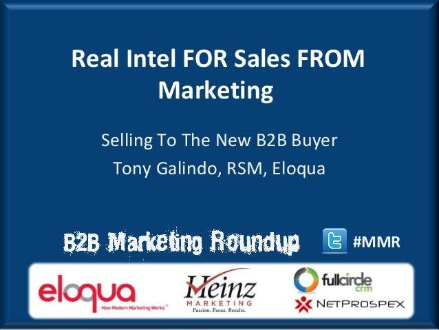 Eloqua Presents Real Intel for Sales from Marketing - 2013 B2B Modern Marketing Roundup