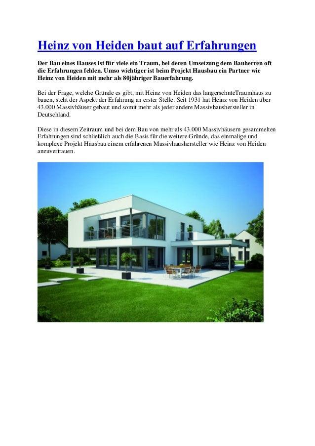 Heinz von Heiden baut auf Erfahrungen Der Bau eines Hauses ist für viele ein Traum, bei deren Umsetzung dem Bauherren oft ...