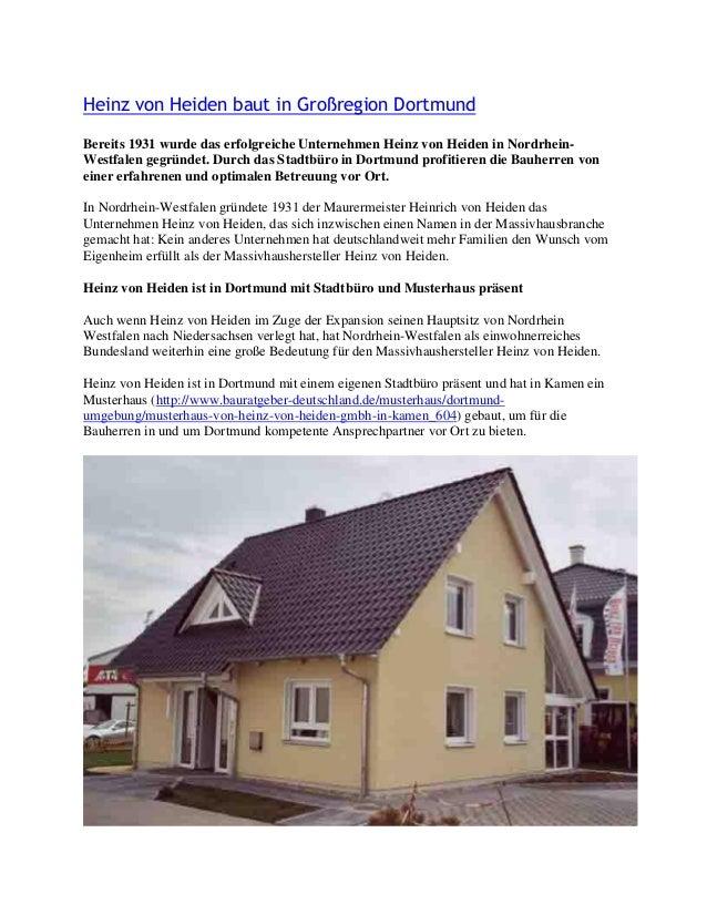 Heinz von Heiden baut in Großregion Dortmund  Bereits 1931 wurde das erfolgreiche Unternehmen Heinz von Heiden in Nordrhei...