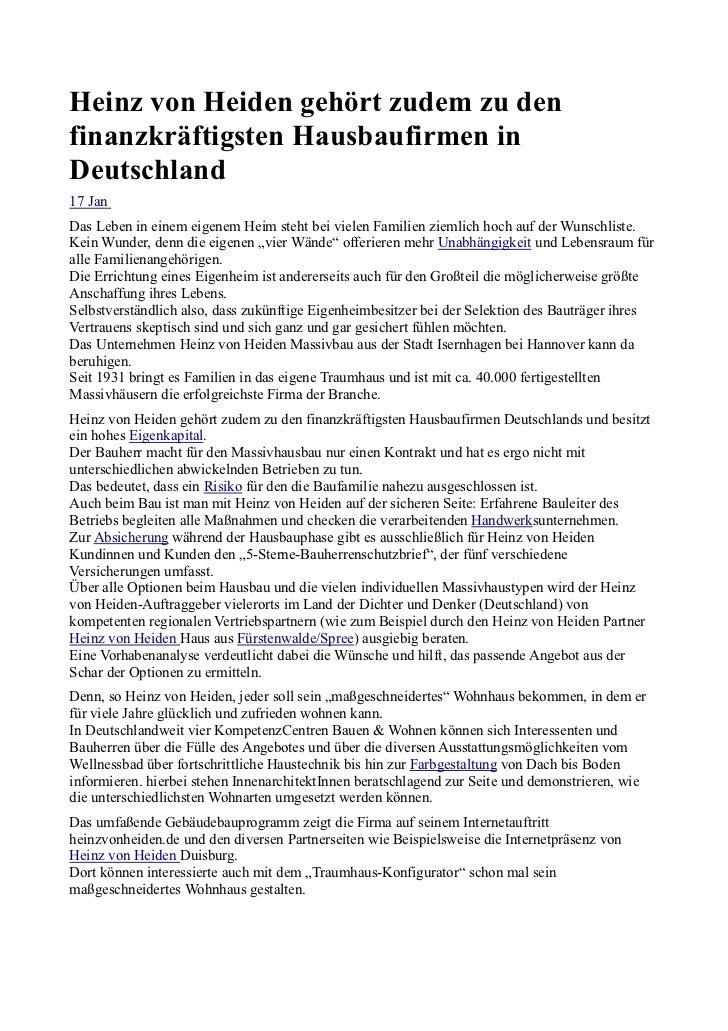 Heinz von Heiden gehört zudem zu denfinanzkräftigsten Hausbaufirmen inDeutschland17 JanDas Leben in einem eigenem Heim ste...
