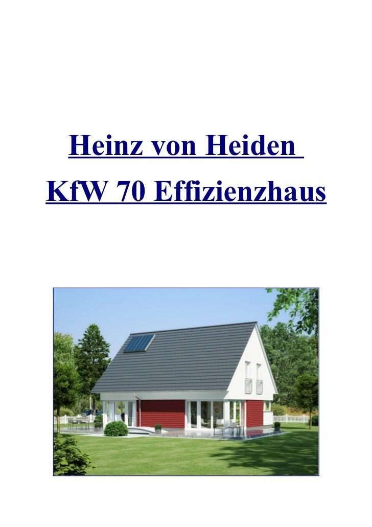 Heinz von Heiden KFW 70 Effizienzhaus