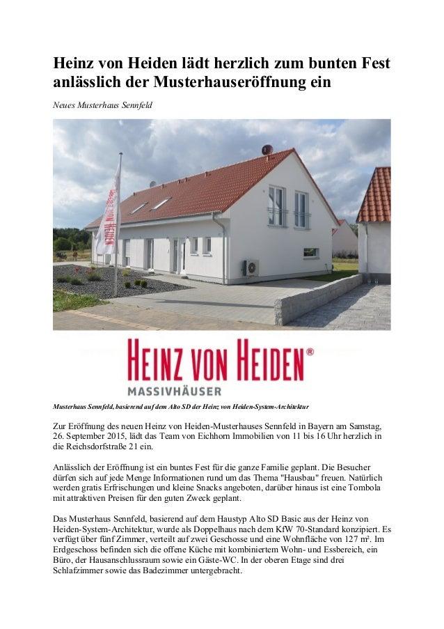Heinz von Heiden lädt herzlich zum bunten Fest anlässlich der Musterhauseröffnung ein Neues Musterhaus Sennfeld Musterhaus...