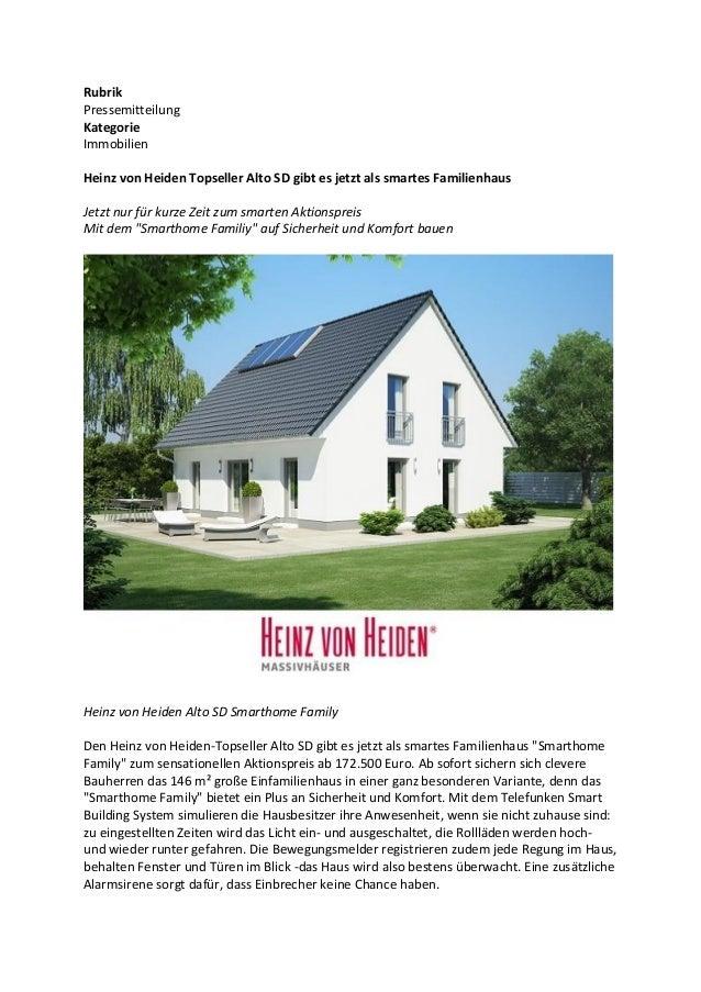Rubrik Pressemitteilung Kategorie Immobilien Heinz von Heiden Topseller Alto SD gibt es jetzt als smartes Familienhaus Jet...