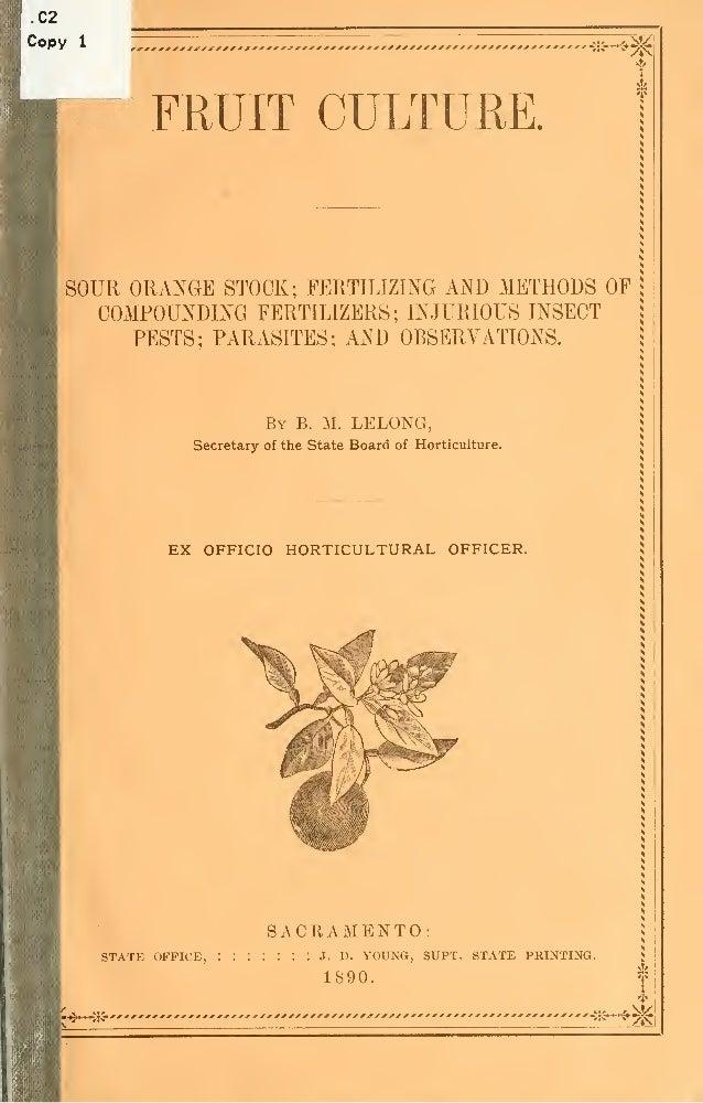 Fruit Culture; by B. M Leloso, California State Board of Horticulture (1890)