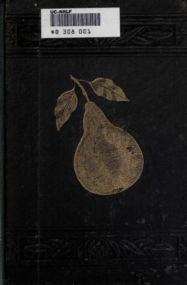 Pear Culture for Profit; by Patrick T Quinn (1892)